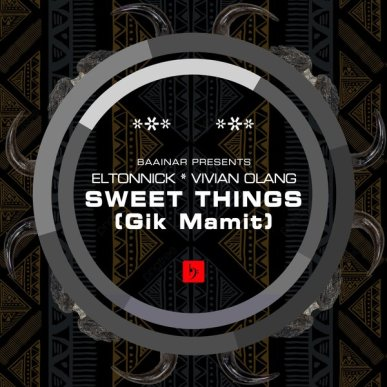 EP: Eltonnick – Sweet Things (Remixes) Ft. Vivian Olang