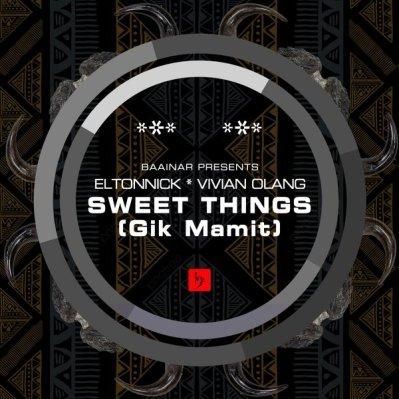 Eltonnick – Sweet Things Ft. Vivian Olang (Main Mix)