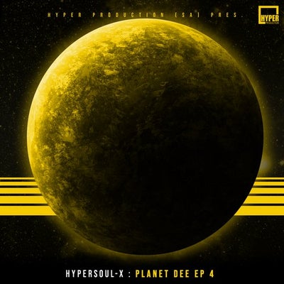 EP: HyperSOUL-X – Planet Dee 4