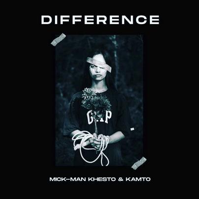Mick-Man, KhestoDeep SA & Kamto – Difference (StellenBosch Mix) Mp3 Download