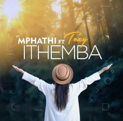 Mphathi – Ithemba Ft. Tozzy