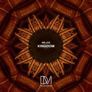 Mr Joe – Kingdom (Original Mix)