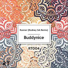 Buddynice – Runner (Rodney SA Remix)