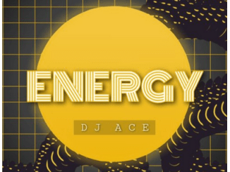 DJ Ace – Energy Mp3 Download