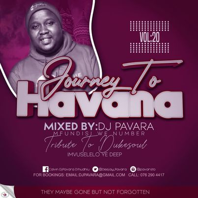 DJ Pavara (Mfundisi we Number) – Journey to Havana Vol 20 mix