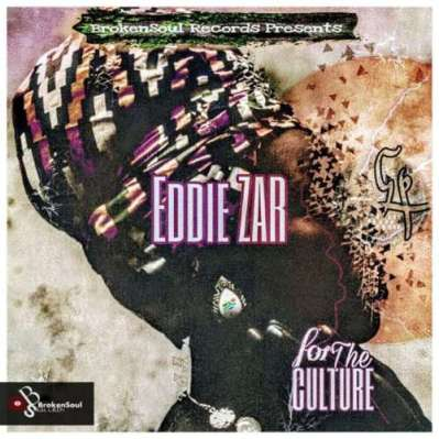 EP: Eddie Zar – For The Culture