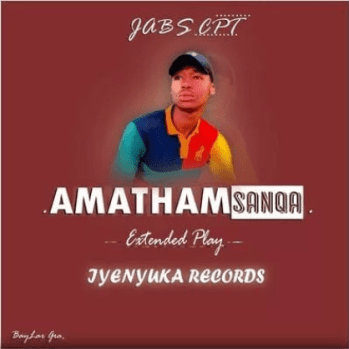 EP: Jabs CPT – AmathamSanqa