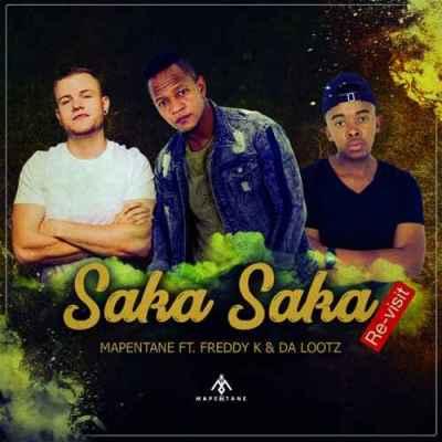 Mapentane, Freddy K & Dalootz – Saka Saka (Vocal Revisit)
