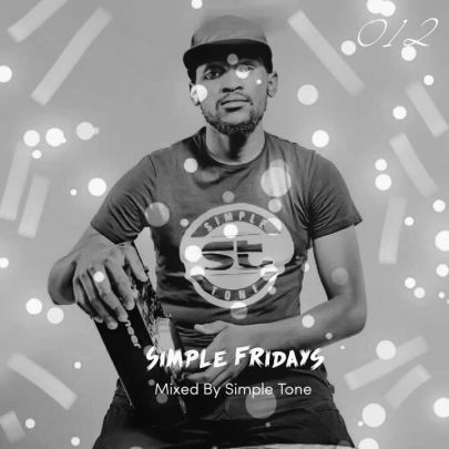 Simple Tone – Simple Fridays Vol 012 Mix