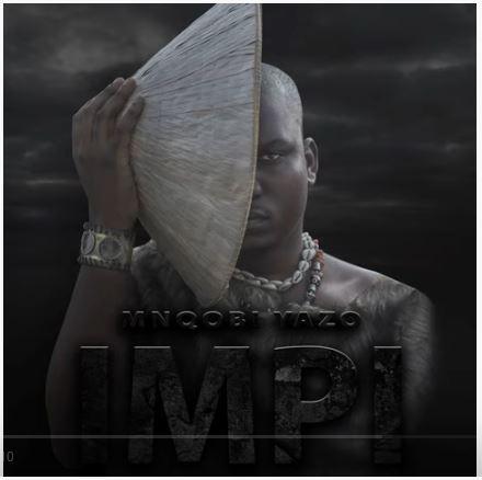 mnqobi yazo impi album download
