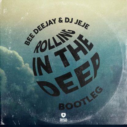Bee Deejay & Jeje – Rolling In The Deep (Bootleg)