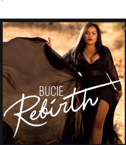 Bucie – Rebirth Mp3 Download Fakaza.