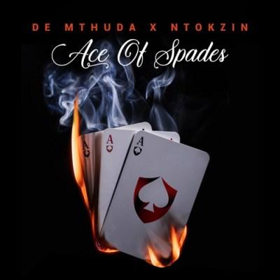 ALBUM: De Mthuda & Ntokzin – Ace Of Spades