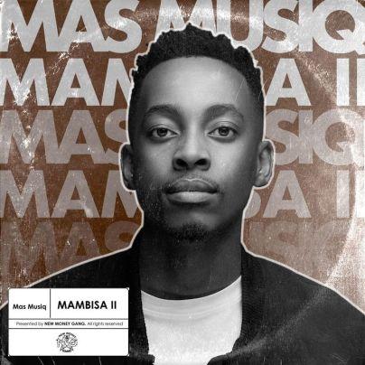 Mas Musiq – Mambisa II Album Tracklist
