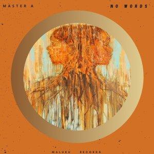 Master A – No Words (Original Mix)