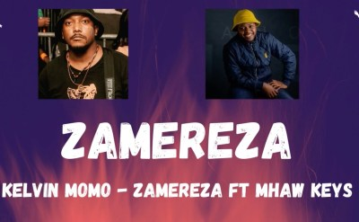 Kelvin Momo – Zamereza (Live Mix) Ft. Mhaw Keys