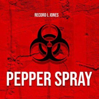 Record L Jones – Pepper Spray