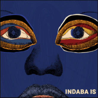 ALBUM: Various Artists – Indaba Is