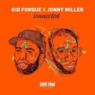 Kid Fonque & Jonny Miller – Afrika Is The Future