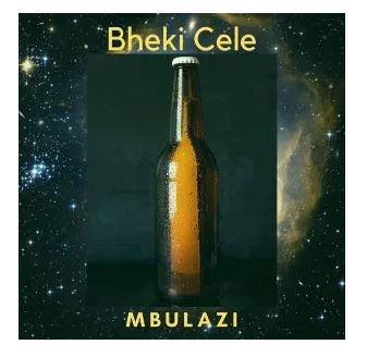 Mbulazi – Bheki Cele Download Mp3