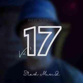 Slash MusiQ – Ayeye Sessions Vol.17 (100% Production Mix)