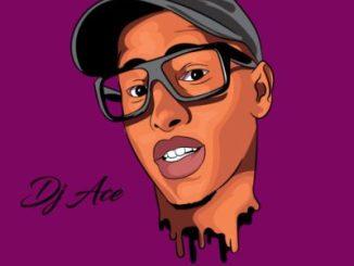 DJ Ace – Sebenza Ft. Siya