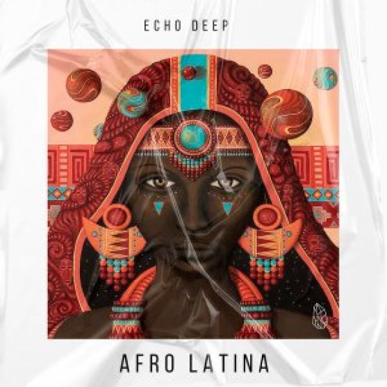 Echo Deep – Afro Latina (Original Mix)
