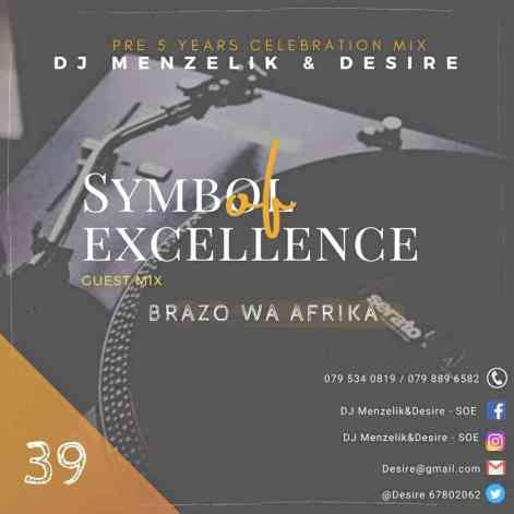 Brazo Wa Afrika – Sounds Of Excellence (Guest Mix)