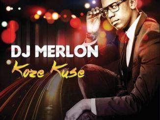DJ Merlon – Koze Kuse EP Download