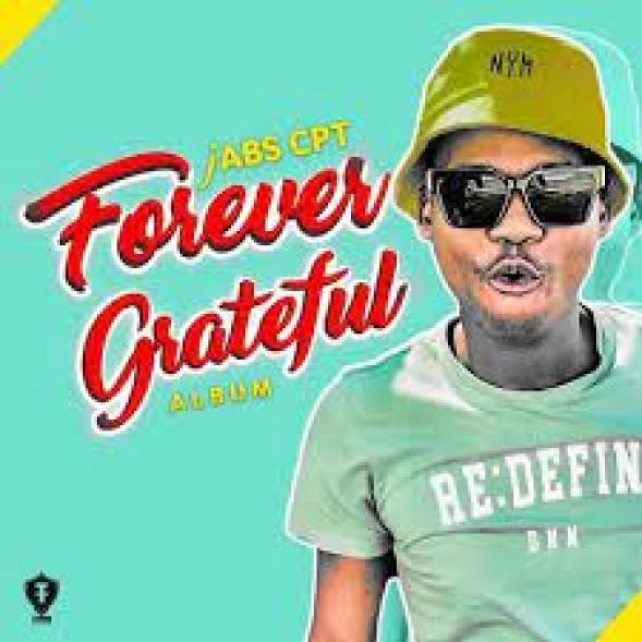 Jabs CPT – Forever Grateful (Song)