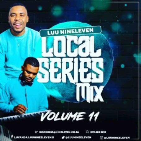 Luu Nineleven – Local Series Mix Vol. 11