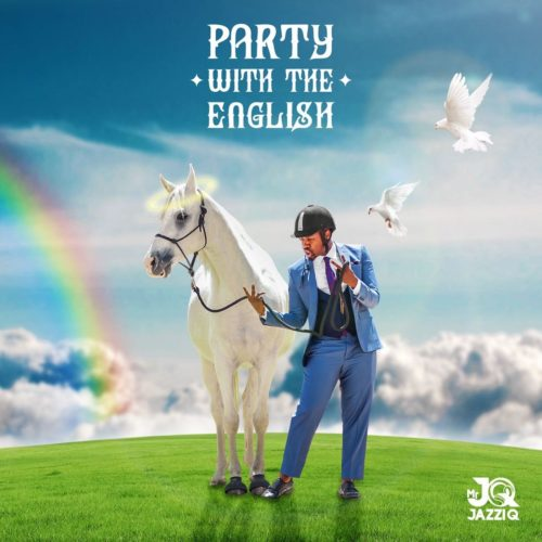 ALBUM: Mr JazziQ – Party With The English (tracklist)
