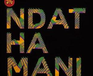 EP: P.M Project – Ndathamani