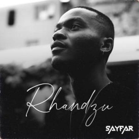 EP: SayFar – Rhandzu