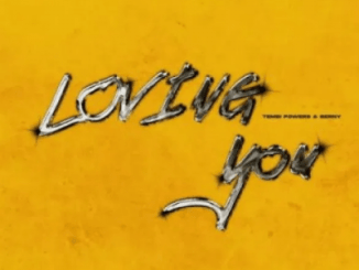 Tembipowers & Berny – Loving You