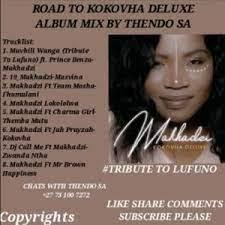 Thends Sa – Road To Makhadzi Kokovha Deluxe Album