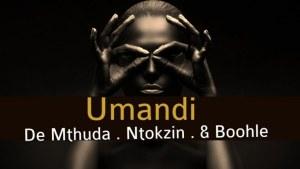 De Mthuda & Ntokzin – Umnandi La Ft. Boohle