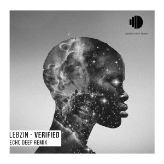 Lebzin – Verfied (I Am) [Echo Deep Remix]