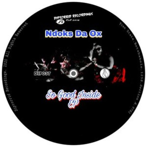 EP: Ndoks Da Ox – So Good Inside