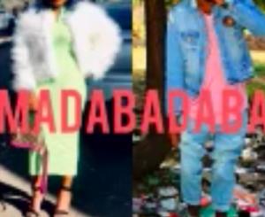 Download Makhadzi – Madabadaba Ft. Mizo Phyll Mp3