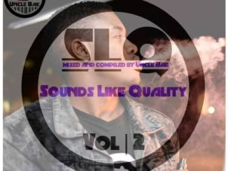 https://live.fakazadownload.com/uploads/mp3/Uncle_Bae_-_Sounds_Like_Quality_vol_2-fakazadownload.com-.mp3
