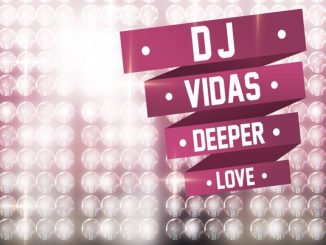 DJ Vidas, Deeper, Love, download ,zip, zippyshare, fakaza, EP, datafilehost, album