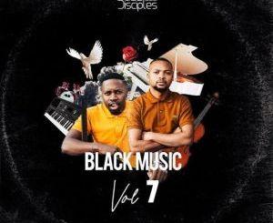 JazziDisciples, Black Music Vol. 7, mp3, download, datafilehost, fakaza, DJ Mix