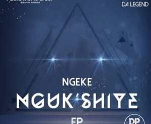 Ferro Music Group, Maplanka Da Legend, Ngeke Ngukshiye, download ,zip, zippyshare, fakaza, EP, datafilehost, album