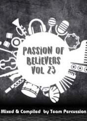 Team Percussion, Passion Of Believers Vol 23, mp3, download, datafilehost, fakaza, DJ Mix