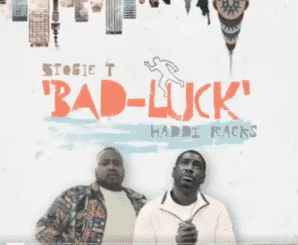 Stogie T, Haddy Racks, Bad Luck, mp3, download, datafilehost, fakaza, DJ Mix