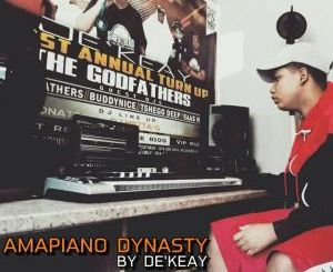 De'KeaY, Amapiano Dynasty, download ,zip, zippyshare, fakaza, EP, datafilehost, album