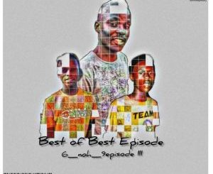 Gem Valley MusiQ, 6_NoH_9 Episode lll, download ,zip, zippyshare, fakaza, EP, datafilehost, album