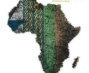 Mr Raoul K, Pablo Fierro, Manoo, African Paradigm III, download ,zip, zippyshare, fakaza, EP, datafilehost, album