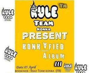 Rule Team Konka, Konkafied lll, download ,zip, zippyshare, fakaza, EP, datafilehost, album